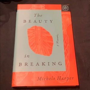 The Beauty in Breaking by Michele Harper